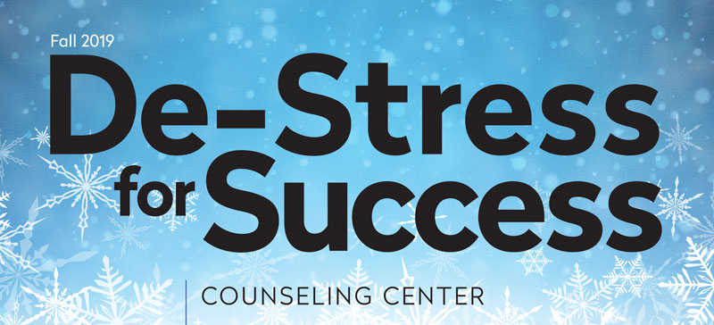 Ease end-of-semester anxiety at De-Stress for Success offerings