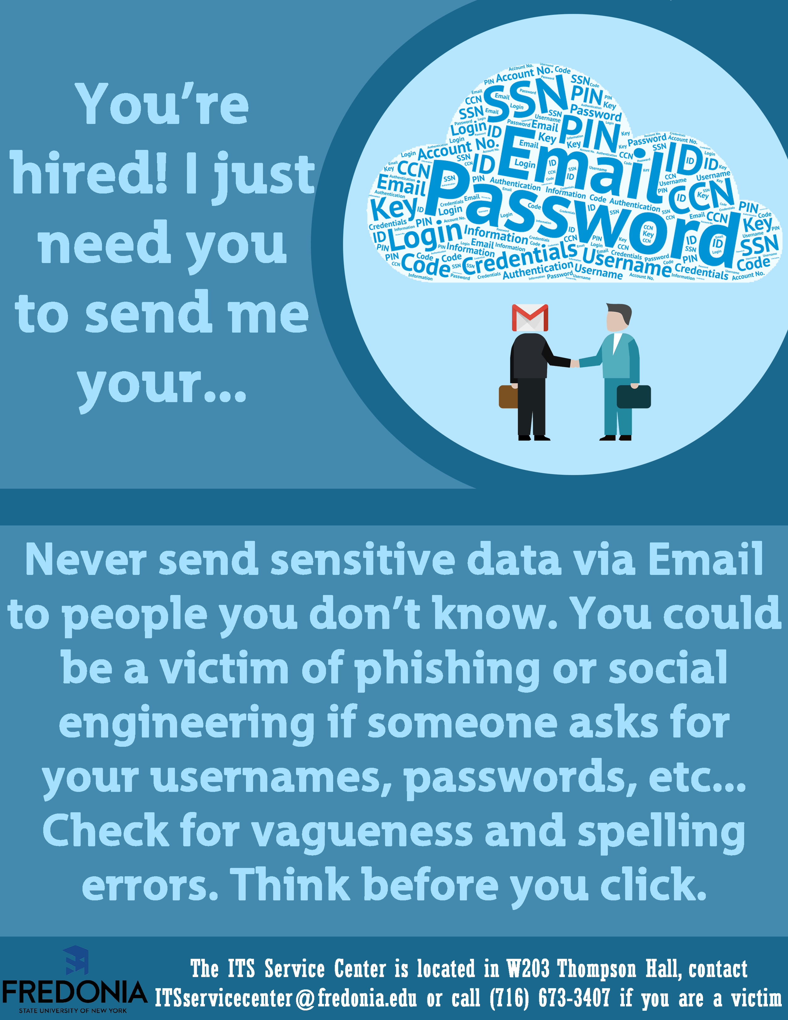 You're hired - never send sensitive data via email to people you don't know