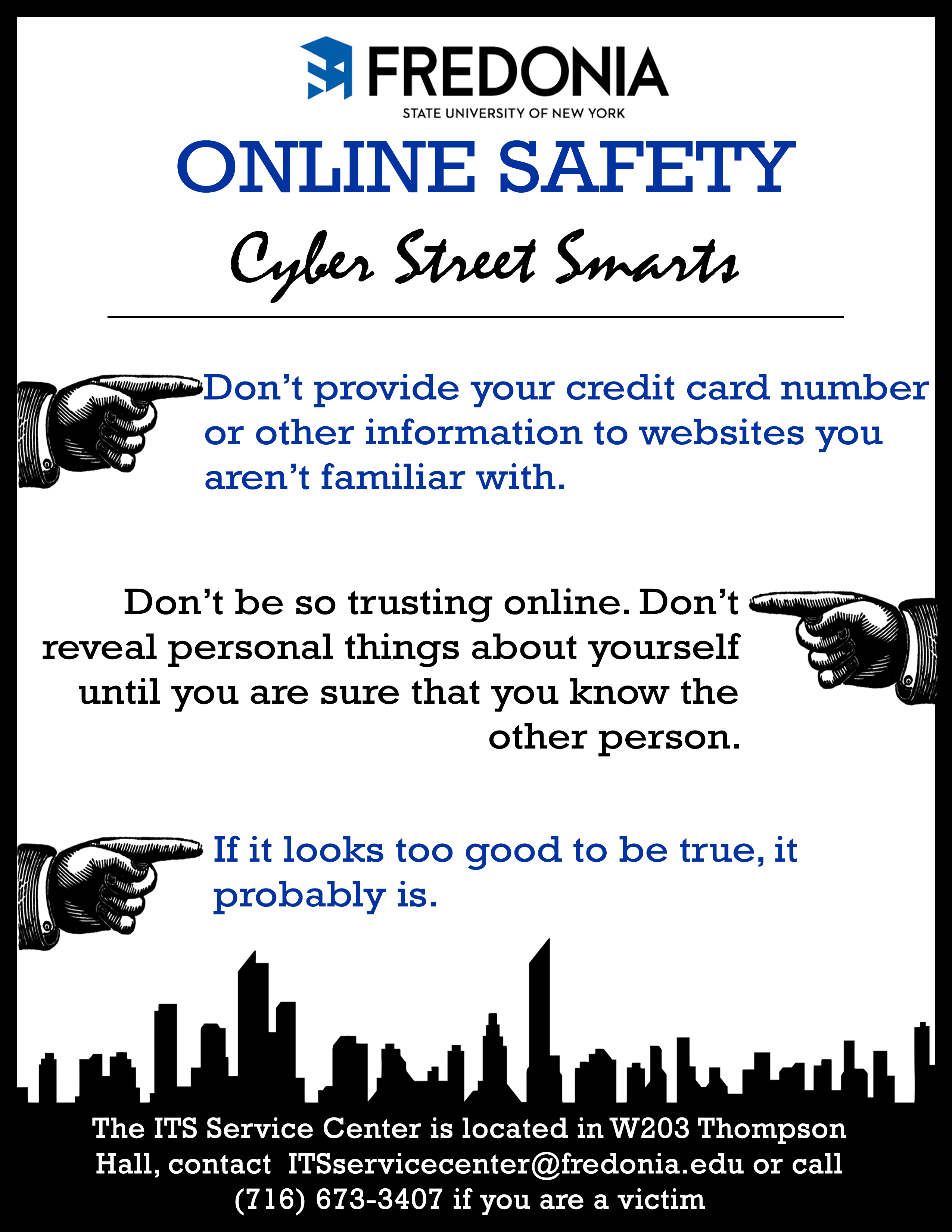 Cyber Street Smarts - if it looks too good to be true, it probably is!